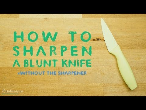 Sharpen A Kitchen Knife Without The Sharpener  THIS IS SLICK!  Video shows you how in about 30 seconds.