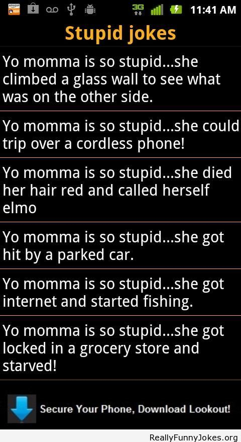 Yo Momma is so stupid jokes