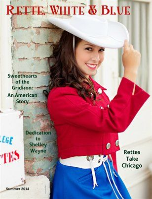 Kilgore Rangerettes:  Rette, White & Blue: Rette, White & Blue Summer 2014, $20.00 from MagCloud