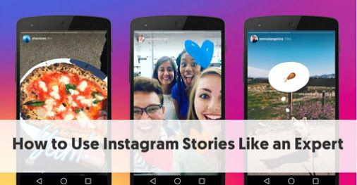 How to Use Instagram Stories Like an Expert. In some ways Instagram Stories could be considered a Snapchat...