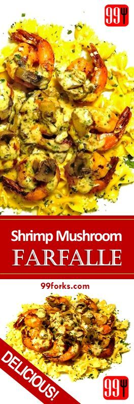 Delicious Shrimp and mushrooms sauce together with farfalle pasta will make this dish one of your favorite.