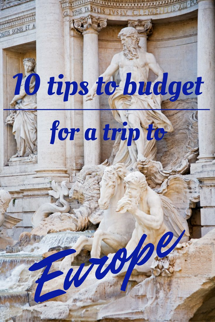 Making the right decisions on how much money to spend, and what to spend it on can make your trip to Europe perfect