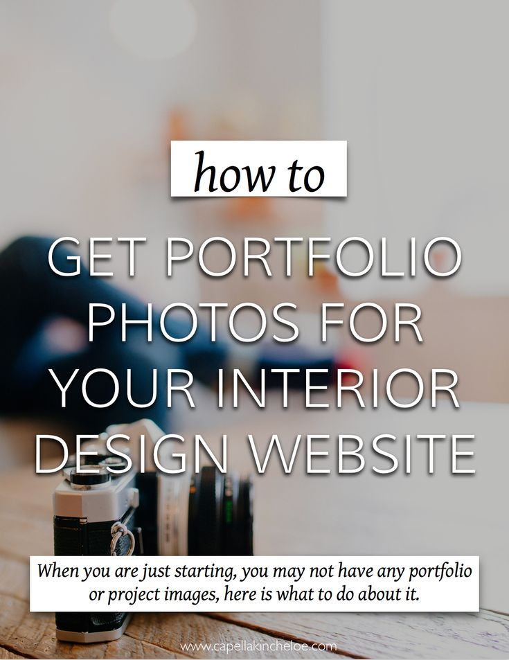 How To Get Photos When You Re Just Starting Out Interior Design