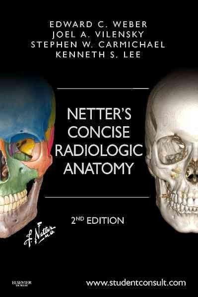 Netter Anatomía Radiológica Esencial. 2 ª ed. http://tienda.elsevier.es/netter-anatomia-radiologica-esencial-studentconsult-pb-9788445826096.html