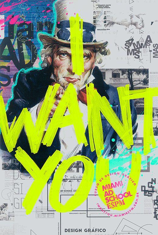 Miami Ad School - I Want You                                                                                                                                                                                 Mais