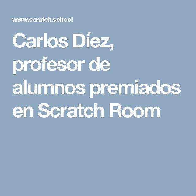 Carlos Díez, profesor de alumnos premiados en Scratch Room