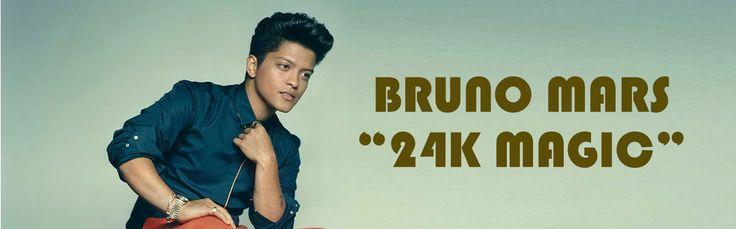"Bruno Mars to Present New Song ""24K Magic"" - MuzWave"
