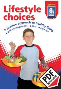 Lifestyle choices teacher resource with teacher notes, additional activities and worksheets for middle primary school. A positive approach to healthy living - self management - diet and exercise.