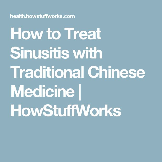 How to Treat Sinusitis with Traditional Chinese Medicine | HowStuffWorks
