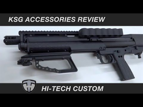 Kel-Tec KSG Accessories by Hi-Tech Custom. Must have upgrades. Extended selector switch.. - YouTube