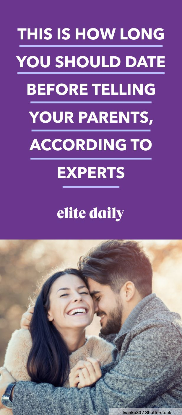 how to tell your parents about dating