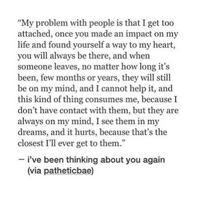 I get too attached