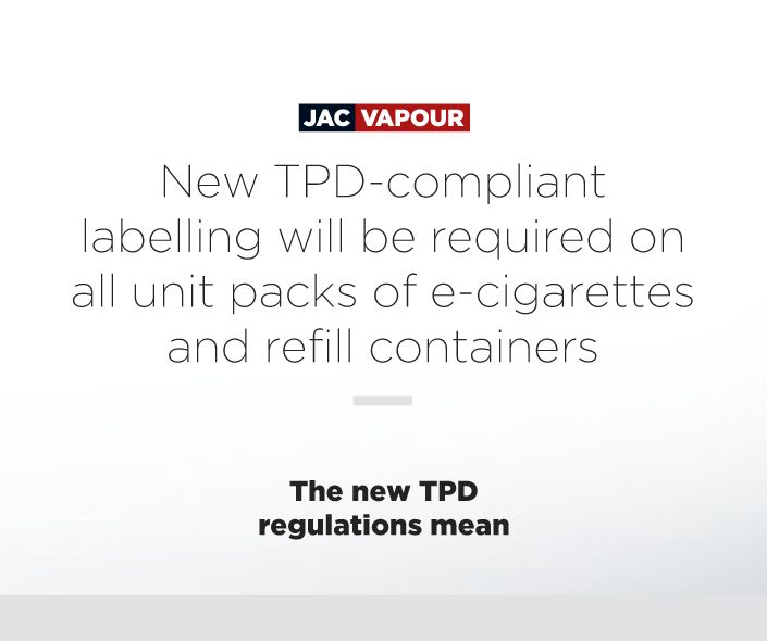 The #TPD means that new TPD-compliant labelling will be required on all unit packs of #ecigs and refill containers. #ecig #ecigs #vaping #regulations
