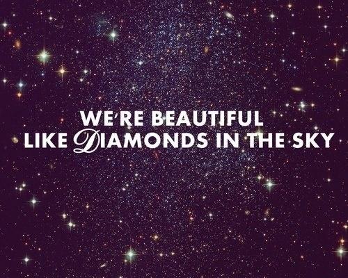 ~Shine Bright Like a Diamond~