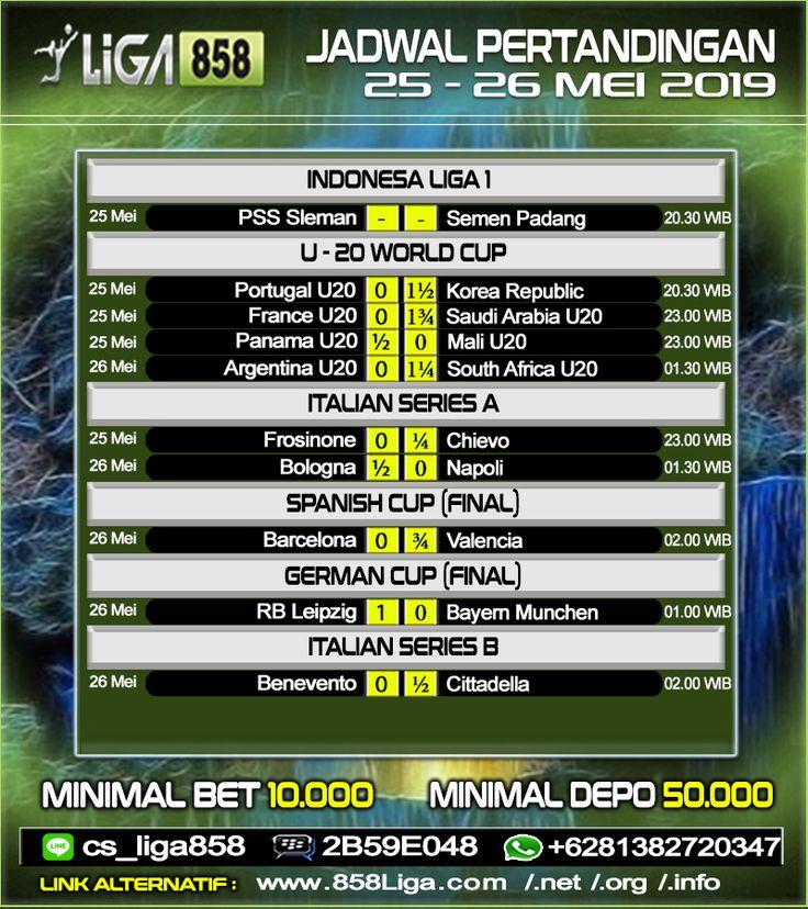 Jadwal Pertandingan Sepak Bola Tanggal 25 26 Mei 2019