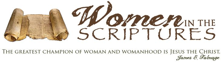 Questions to ask when you come across a woman in the scriptures.