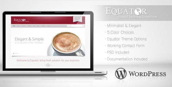 Equator - Minimalist Business Wordpress Theme 5   http://themeforest.net/item/equator-minimalist-business-wordpress-theme-5/477536?ref=damiamio       Equator template is designed Modern and minimalist template with many features. Minerva comes with two variations homepage, three portfolio and services page of interest. It is packed with useful showcases to have your creative work displayed for customers and clients. With New Features of Wordpress 3.2.x, Equator has been coded to improve…