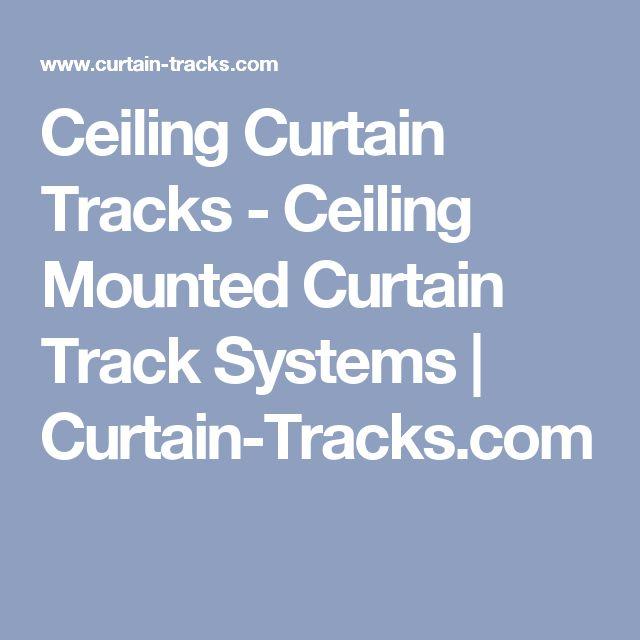 Ceiling Curtain Tracks - Ceiling Mounted Curtain Track Systems   Curtain-Tracks.com