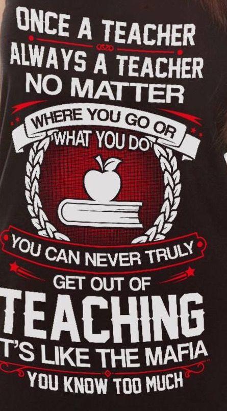Teaching is like the mafia