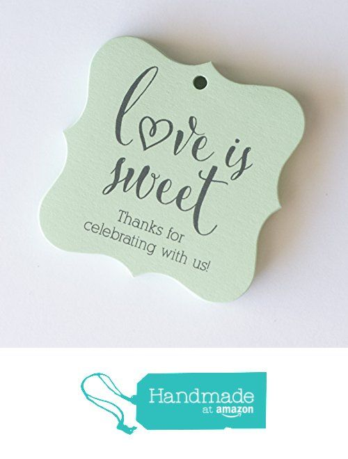 Wedding Favor Tags, Love Is Sweet Wedding Tags, Thank you Wedding Tags (FS-121-MT) from Orange Umbrella Co http://www.amazon.com/dp/B01BX8KVA6/ref=hnd_sw_r_pi_dp_qK--wb0DE8SDS #handmadeatamazon