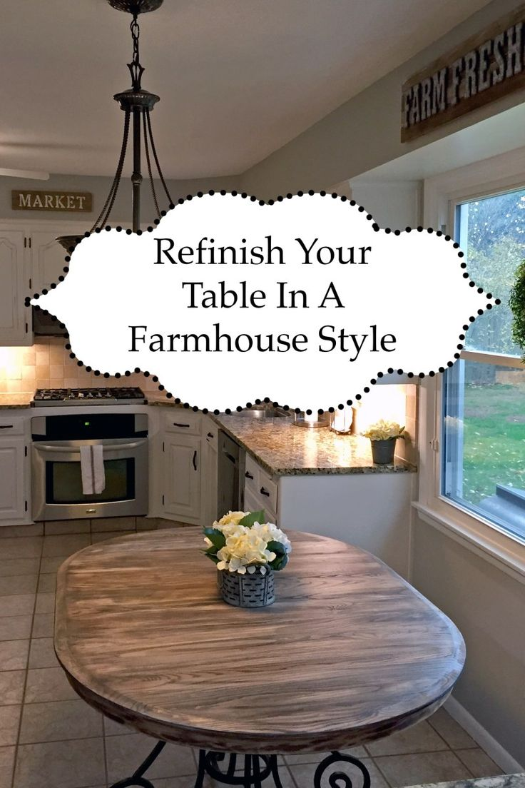 Refinish Kitchen Table in Farmhouse Style #FarmhouseKitchen #farmhousestyle #farmhousedecor #farmhousetable #frenchcountry