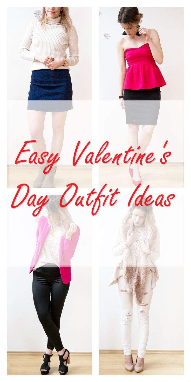 4 Easy Valentine's Day Outfit Ideas