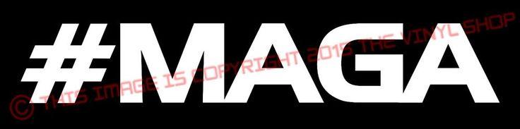HASH #MAGA Donald Trump President FOR EVERYONE 2016 Vinyl Decal Bumper Sticker  #Oracal