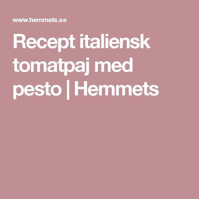Recept italiensk tomatpaj med pesto | Hemmets