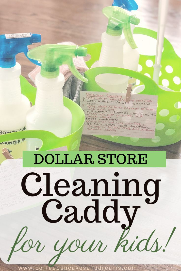 Make A Kids Cleaning Caddy So They Will Actually Clean In 2020