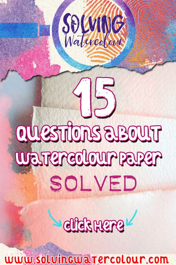 Watercolour Paper Everything You Need To Know Best Watercolor