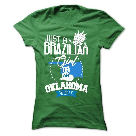 Brazilian girl in OKLAHOMA - #gift wrapping #man gift. BUY NOW => https://www.sunfrog.com/LifeStyle/Brazilian-girl-in-OKLAHOMA-Ladies.html?68278