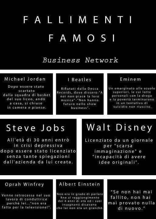 prima del successo la strada è lastricata di fallimenti!