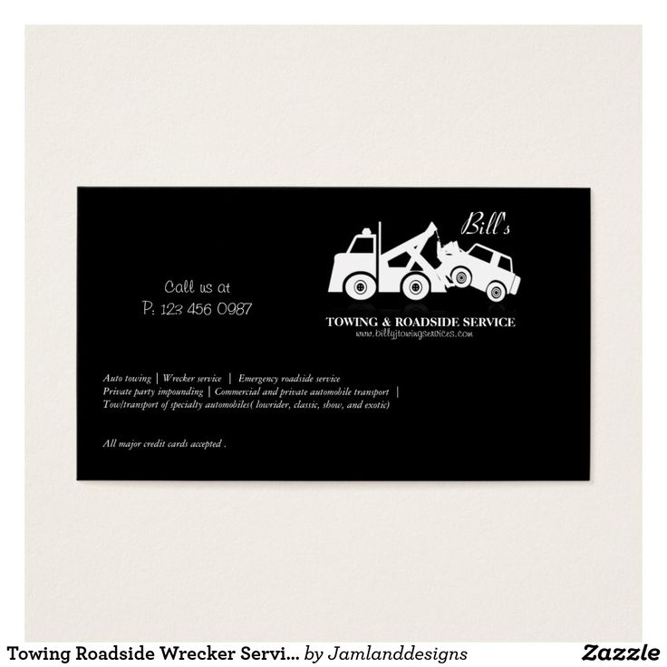 Towing Roadside Wrecker Service Business Card Custom Check out more business card designs at http://www.zazzle.com/business_creations or at http://www.zazzle.com/businesscardscards