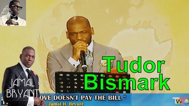 Pastor Jamal Bryant Minitries Sermons 2016 - Love Doesn't Pay The Bill Bishop Tudor Bismark
