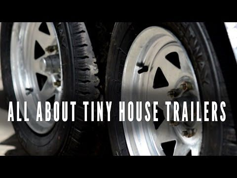 ***Lots of information***▶ All About Tiny House Trailers - YouTube