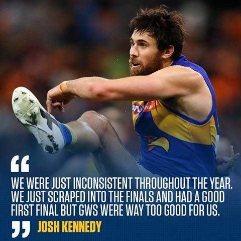 A pretty good summary of our 2017 season ~ Josh Kennedy