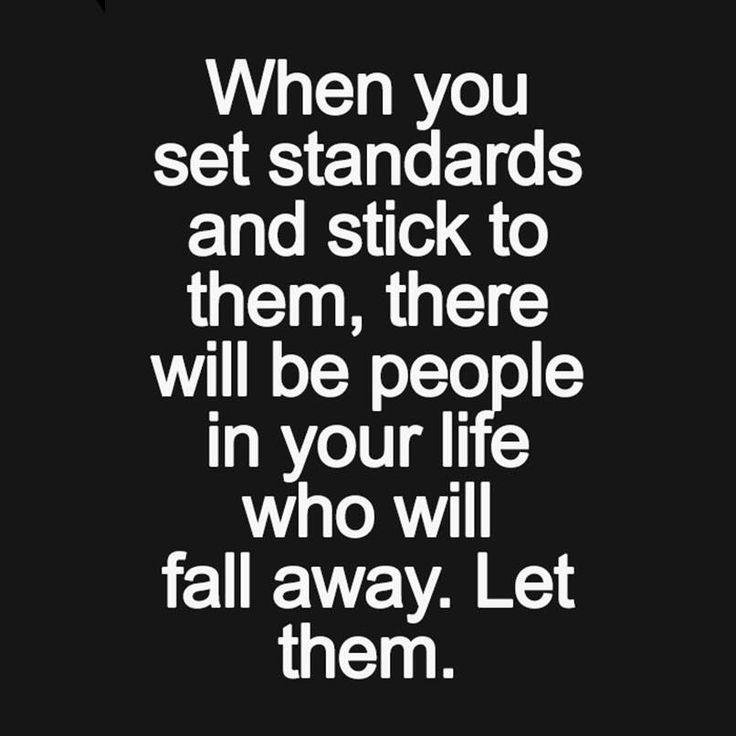 Never compromise your standards!