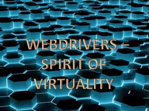 Webdrivers - Spirit Of Virtuality