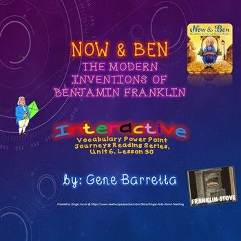 """Listen to the sounds of Beethoven and Benjamin Franklin's armonica in this slide presentation.  This interactive power point is from the Journeys Reading Series, Unit 6 Lesson 30 and includes 9 vocabulary words and definitions  plus a """"flying kite"""" with a culminating activity."""