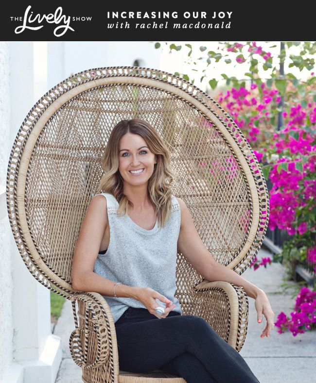 Podcast Interview with Rachel MacDonald of In Spaces Between about Increasing Your Joy and Blogging on The Lively Show