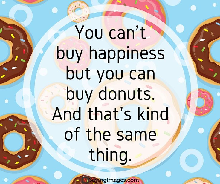 20 Sweet and Funny Donut Quotes #sayingimages #donut #quotes #nationaldonutday