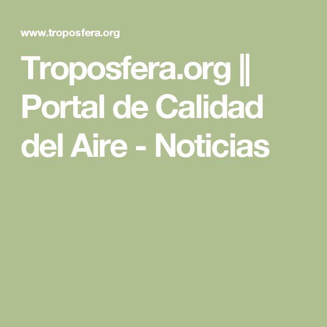 Troposfera.org || Portal de Calidad del Aire  - Noticias