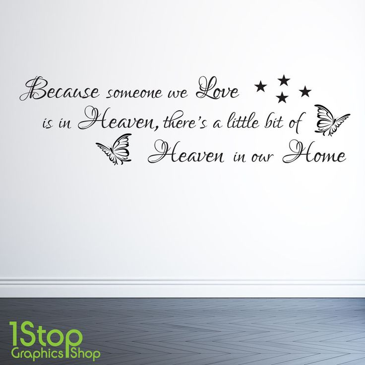 Captivating Because Someone We Love Is In Heaven Wall Sticker Quote   Wall Art Decal X77 Part 28