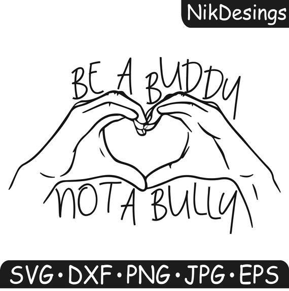 Be A Buddy Not A Bully Svg Anti Bullying Svg File Pink Shirt Day Svg School Svg Inspirational Fi Anti Bullying Anti Bullying Week World History Teaching