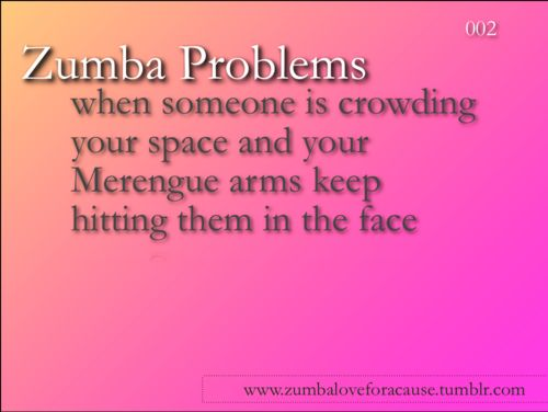 Zumba Problems: Exerci Quotes, Lol So True, Zumba Baby, Zumba Problems, Health, Dance, Zumbaproblems, Funny Zumba Quotes, Zumba Fit