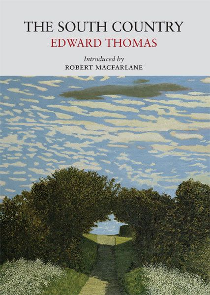 The South Country by Edward Thomas, cover illustration Still Point, Woodborough Bridge (1997-8) by David Inshaw