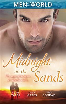 Mills & Boon™: Misnight On The Sands by Maisey Yates, Olivia Gates, Linda Conrad