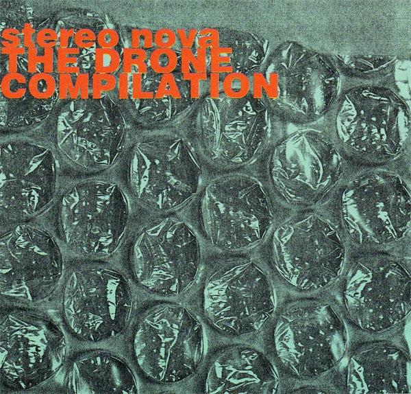 Στερεο Νοβα - The Drone Compilation (CD)