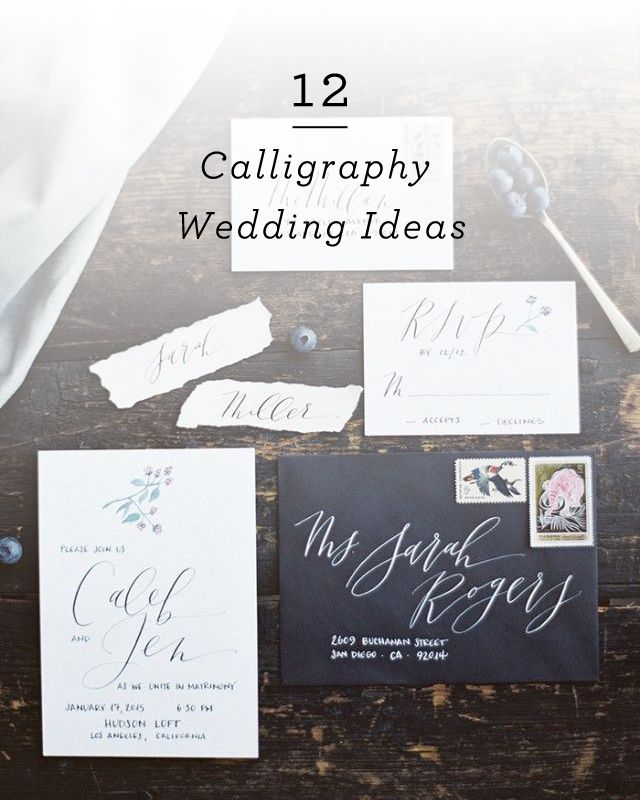 12 Calligraphy Wedding Ideas