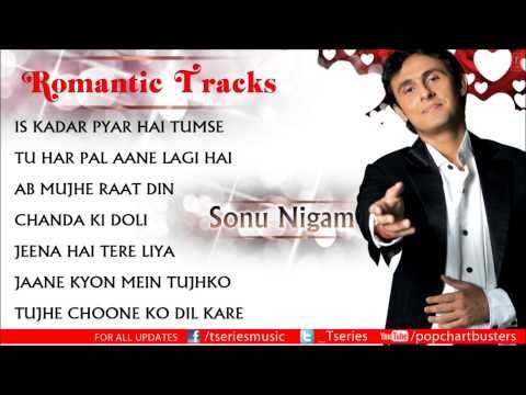 ▶ Best Of Sonu Nigam - Hit Romantic Album Songs - Jukebox - YouTube